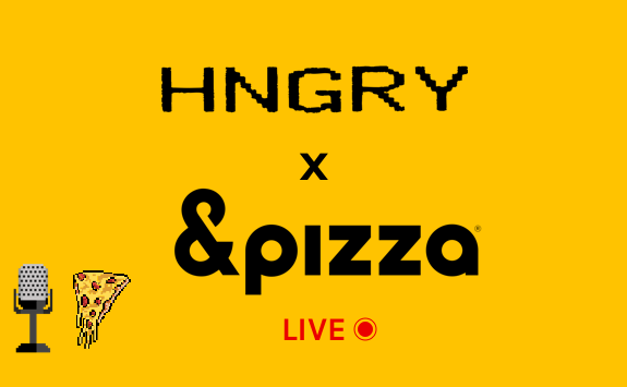 Faster Food: HNGRY Live w/ &pizza CEO